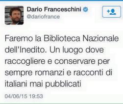 Il tweet con cui Franceschini lancia la sua idea di biblioteca nazionale dell'inedito.